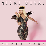 Nick Minaj - Super Bass