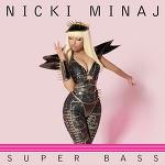 Nick Minaj - Super Bass