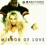 M) 2 Brothers On The 4th Floor feat. Des'Ray And D-Rock –> Mirror Of Love