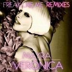 M) Mayra Verónica –> Freak Like Me