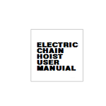 ELECTRIC CHAIN HOIST USER MANUAL