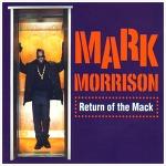 Return Of The Mack – Mark Morrison / 1996