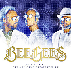 Bee Gees [Timeless: The All-Time Greatest Hits]
