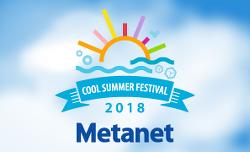 2018 Metanet Cool Summer Festival