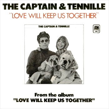Love Will Keep Us Together – Captain & Tenille / 1975