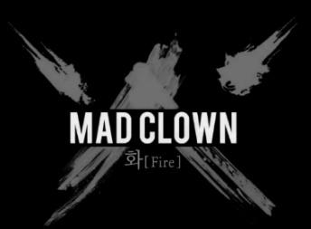 매드클라운(Mad Clown) _ 화(Fire) (Feat. Jinsil(진실) of Mad soul child)