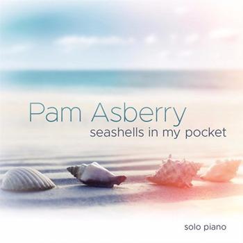 Pam Asberry [2017, Seashells in My Pocket]