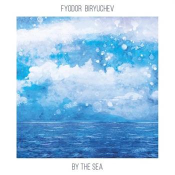 Fyodor Biryuchev [2017, By the Sea]